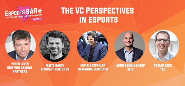 The VC perspectives Esports BAR+ Americas session