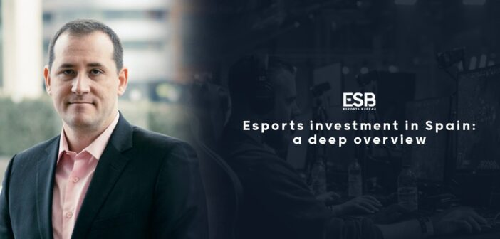 Esports investment in Spain: a deep overview